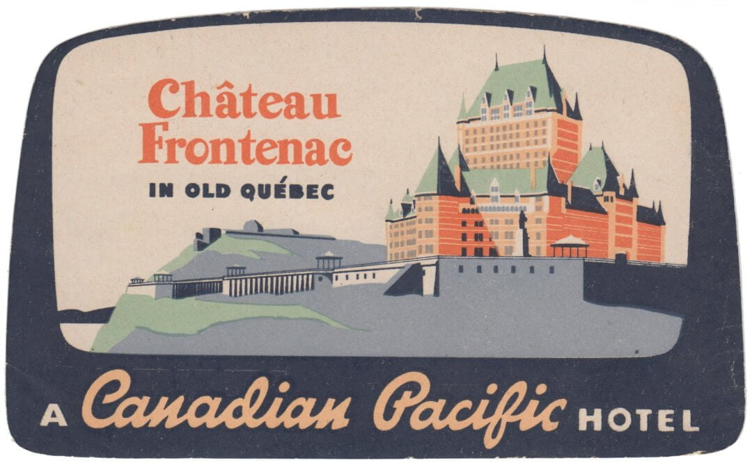 Château Frontenac, Quebec City, Canadian Pacific