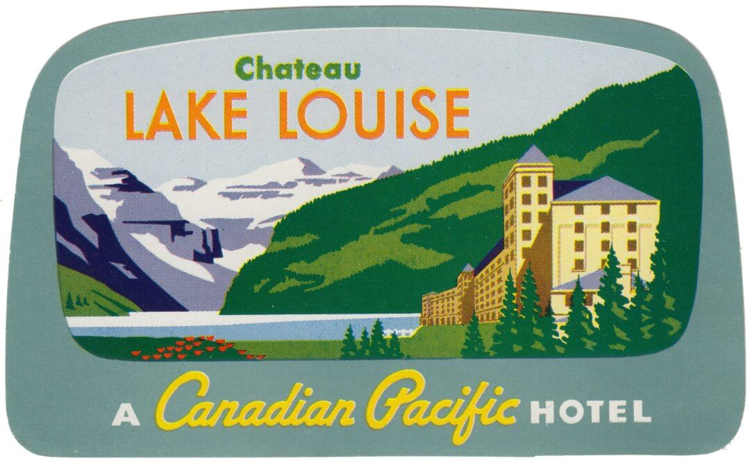 Chateau Lake Louise, Banff, Canadian Pacitic